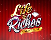 Life Of Riches